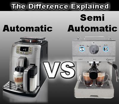Automatic Espresso Machine vs Semi Automatic Espresso Machine Explained