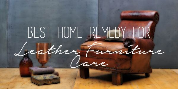 best-remedy-for-leather-furniture-care