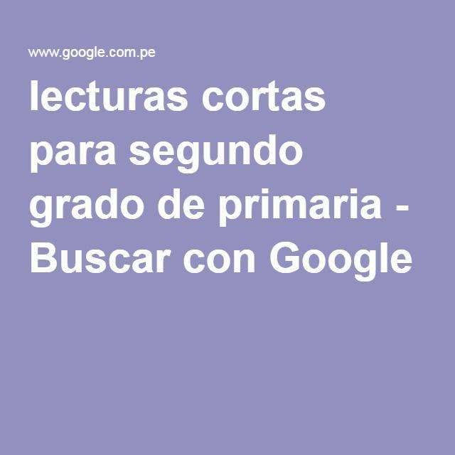 lecturas cortas para segundo grado de primaria - Buscar con Google