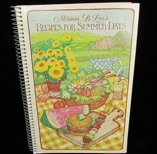 Recipebook Design: Miriam B Loo's Recipes For Summer Days Spiral Cookbook
