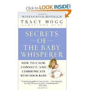 Secrets of the Baby WhispererCalm, Reading, Connection, Communication, Baby Whisperer, Secret, Baby Book, How To, Tracy Hogg