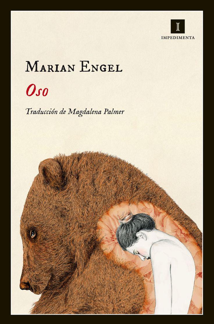 Oso es una novela delicadísima y calculadamente transgresora, una auténtica parábola de la vuelta a la naturaleza.