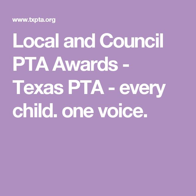 Local and Council PTA Awards - Texas PTA - every child. one voice.