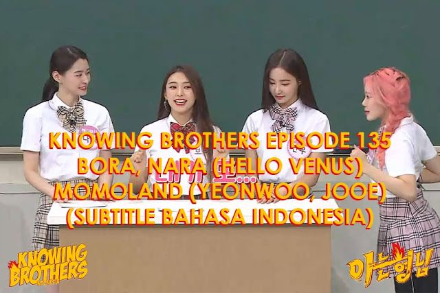 Nonton streaming online & download Knowing Brothers (Subtitle Bahasa