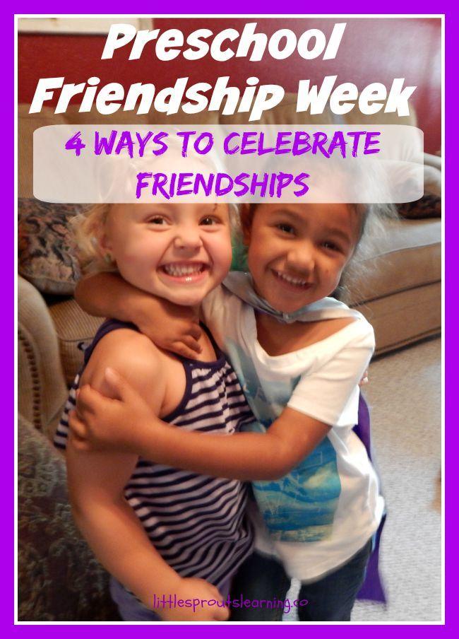 Preschool Friendship Week-4 ways to celebrate friendship