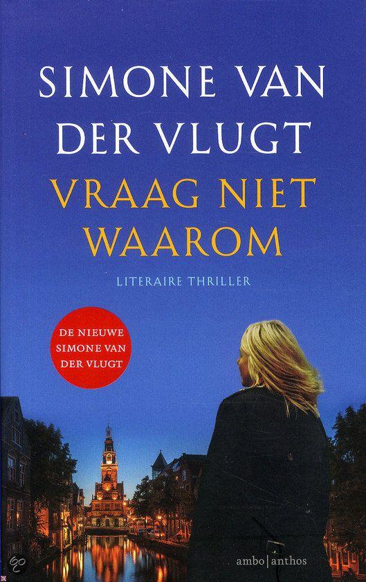 Simone van der Vlugt - Vraag niet waarom - 2014