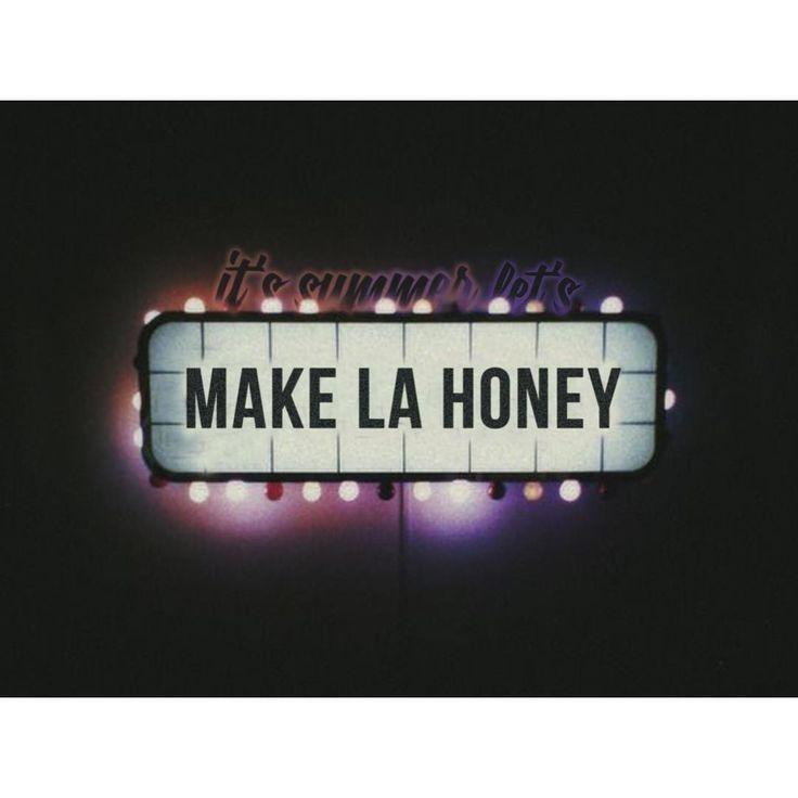 MAKE LA HONEY