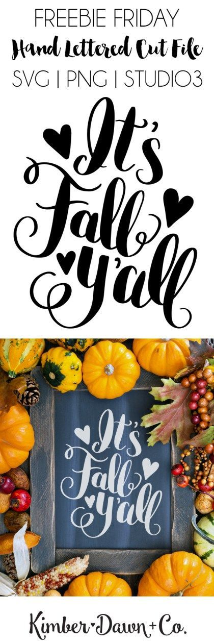 FREEBIE FRIDAY! Hand Lettered It's Fall Y'all Free SVG Cut File (also offered as a PNG + Studio3 file) | http://KimberDawnCo.com