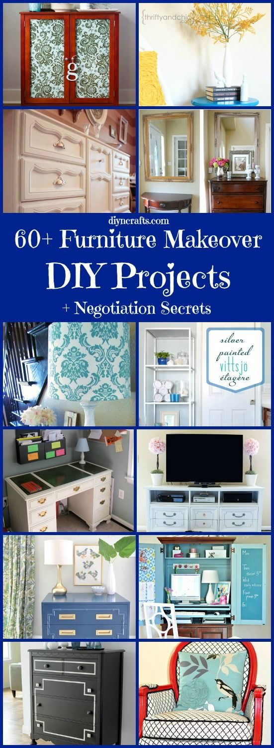 60 Furniture Makeover DIY Projects and Negotiation Secrets - Thrift stores, yard sales, flea markets and even Craigslist are great sources for finding old furniture pieces to remodel. Old furniture can be purchased very inexpensively and you can create beautiful pieces that look fresh and updated with just a bit of time and creativity.