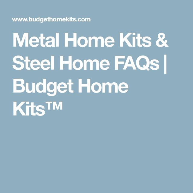 Best 25 steel home kits ideas on pinterest metal home for Low cost home building kits