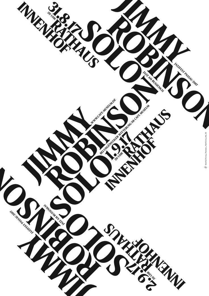 #passau_posters #kw_33 #jimmy_robinson #jazz #jazzposter #jazzfest #passau #poster #posters #plakat #postershow #typoposter #typoplakat #typography #typograhyinspired #typo #typo_weekly #blackandwhitetypography #blackandwhite #minimal #graphicdesign #nicethat #instadaily #manuelkreuzer #manuel_kreuzer