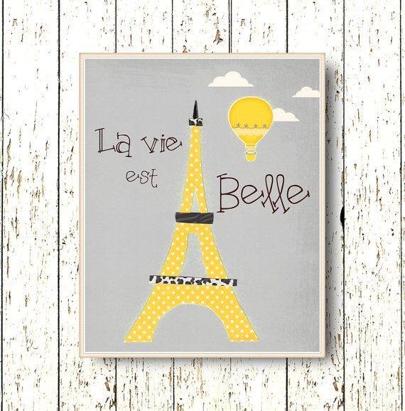 La vie est Belle Family Room - globo de aire caliente de Torre Eiffel amarillo negro gris arte decoración 8 x 10 o 11 x 14 niños arte sala palabras en francés
