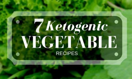 7 Keto Vegetables Recipes for Ketogenic Diets