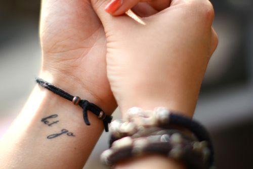 : Wrist Tattoo, Patterns Tattoo, Let Go Tattoo, Tattoo Patterns, A Tattoo, Tattoo Design, Words Tattoo, Little Tattoo, Tattoo Ink