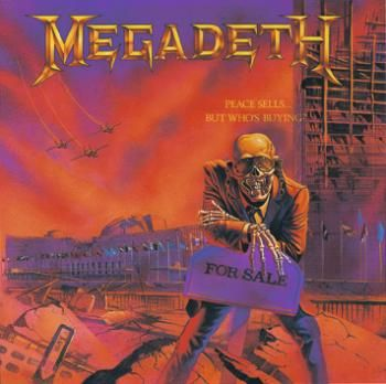 "L'album dei #Megadeth intitolato ""Peace sells ... but who's buying?""."