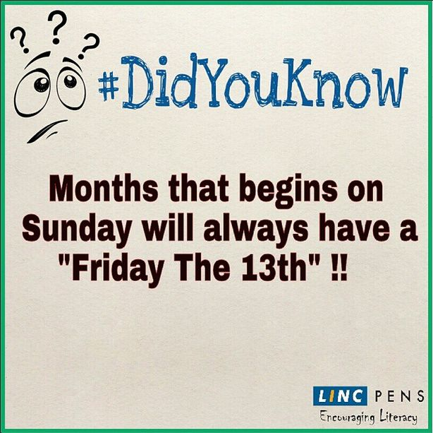 #DidYouKnow #Months #friday #sunday #13th #LincPens
