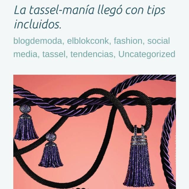 Regresa a lo viejo y serás moderno. - #quote Coco Chanel  Con estas palabras iniciamos hoy nuestro #fashionblog con el tema : la tassel - manía llego con tips incluidos. (Link en bio)  Lee Comenta Síguenos y Comparte.  Gracias a @demujerec por la entrevista.  be DIFFERENT choose an #KK #fashion #moda #fashionblog #fashionbloggers #tassel #vintage #Chanel #bijoux #bisuteria #jewel #jewelry #publicidad #ads #designer