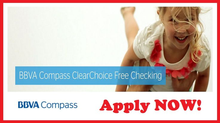 BBVA Compass ClearChoice FREE Checking Account - Apply NOW!