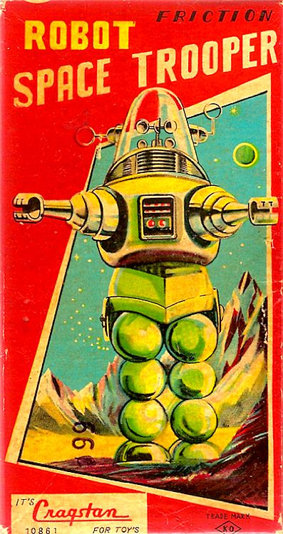 Sci-Fi Image of the Day: 'Robot SpaceTrooper' Robot Space Trooper Yoshiya/Cragstan (Japan) 1950s