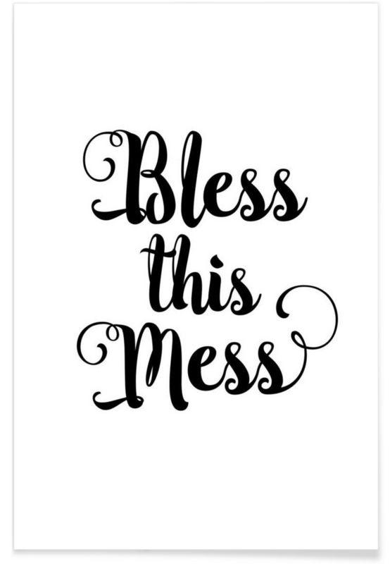 Bless This Mess als Premium poster door THE MOTIVATED TYPE | JUNIQE
