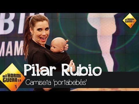 Pilar Rubio nos trae la camiseta 'portabebés' - El Hormiguero 3.0 - YouTube