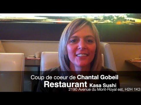 Chantal Gobeil nous présente sont coup de coeur, la Kasa Sushi.