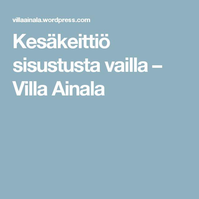 Kesäkeittiö sisustusta vailla – Villa Ainala