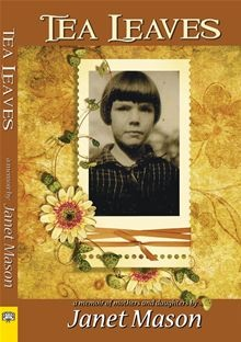 Tea leaves / by Janet Mason.