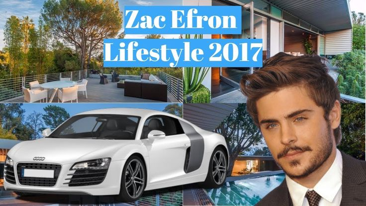 🌟Zac Efron Lifestyle 2017🌟(Net Worth🌟Biography🌟Cars🌟Pets🌟Girls🌟Top Earni...