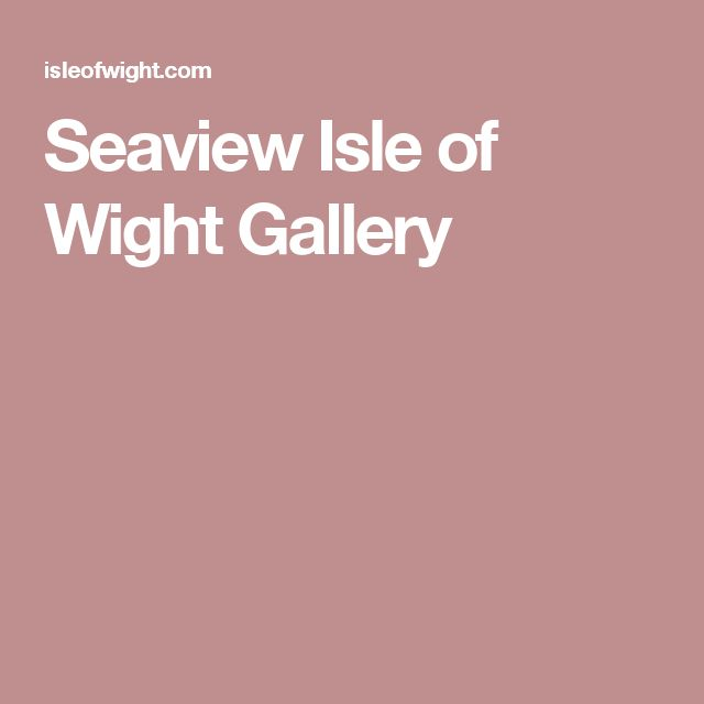 Seaview Isle of Wight Gallery
