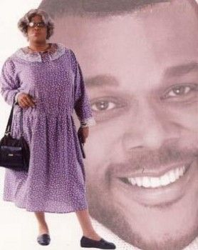 Tyler Perry...no one else like this man...or should I say woman? :)