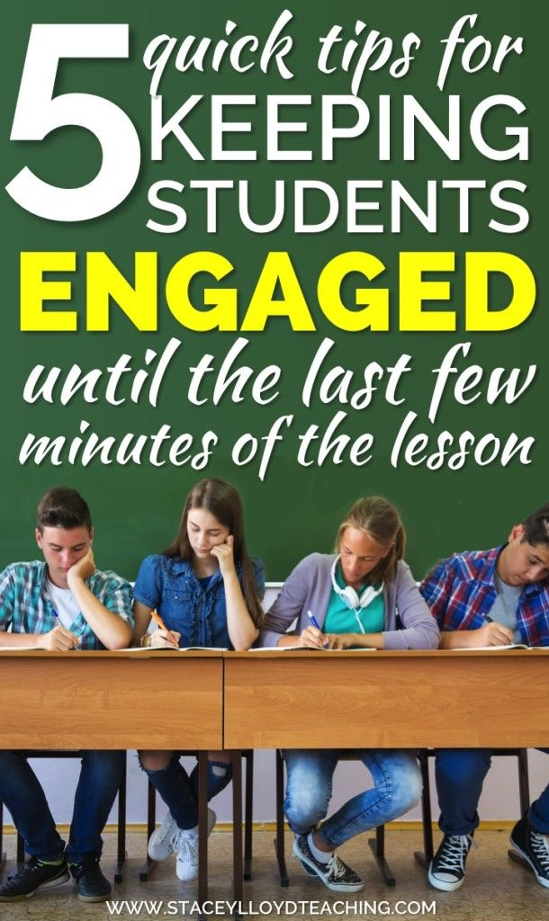 Keeping students engaged UNTIL the last few minutes of the lesson