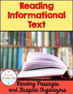 Informational Text, Reading Passages, Graphic Organizers, (Sweet Integrations) $