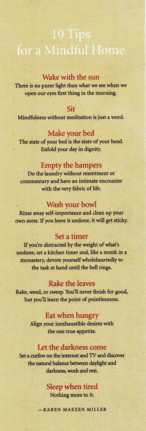 Tips for a Mindful Home - I think I need this on my wall.Thoughts, Ideas, Life, Inspiration, Quotes, Things, Living, Good Advice, Mindfulness
