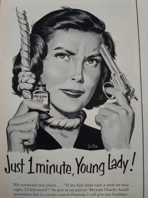 Charles Antell's Formula 9 shampoo, 1952 | 10 Retro Ads That Made Women Look Like Complete Idiots