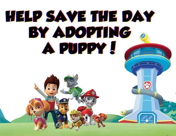 Paw Patrol Birthday Party Adopt a puppy sign Instant