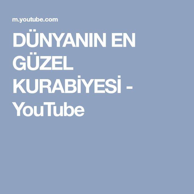 DÜNYANIN EN GÜZEL KURABİYESİ - YouTube