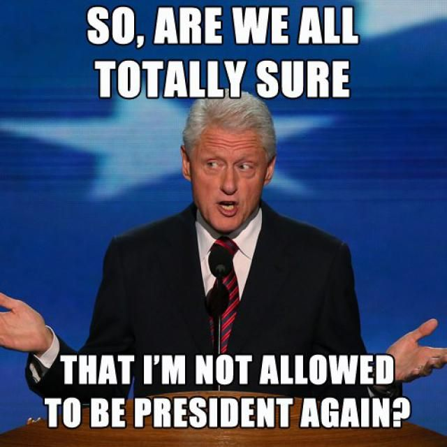 Funniest Bill Clinton Memes: Are We All Totally Sure?