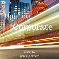 *Corporate - Motivational* UPLI FTING CORPORATE(Audiojungle Preview) by Gentle Jammers on SoundCloud