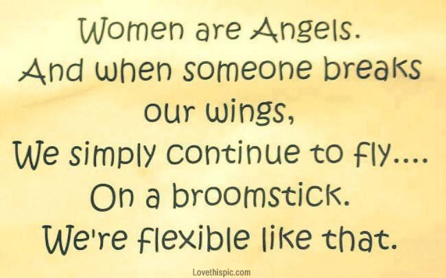 women are angels funny quotes