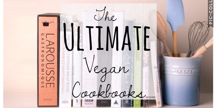 6 Of the best Vegan cookbooks that will make life and finding a plant-based lifestyle irresistible.