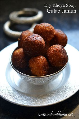 Dry Khoya Sooji Gulab Jamun is easy to prepare and not dipped in heavy sugar syrup making it good choice for weight watchers too