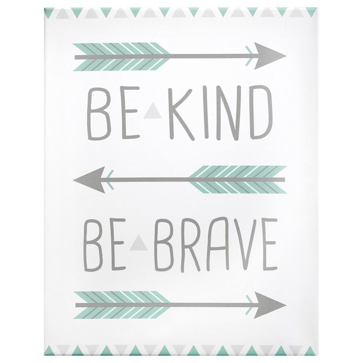 Canvas - Be Kind, Be Brave