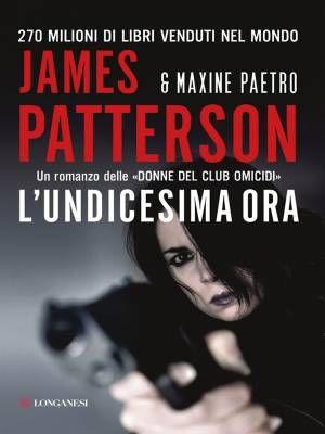"""""""L'undicesima ora"""" di James Patterson e Maxine Pætro"""