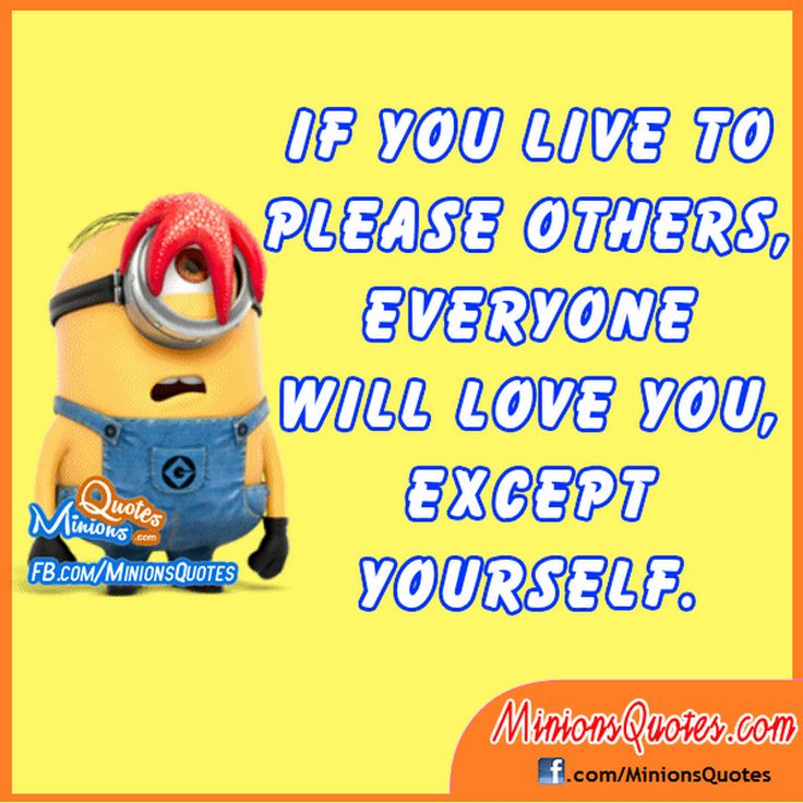 Droll Minions quotes (12:28:31 PM, Tuesday 22, March 2016 PDT) – 10 pics