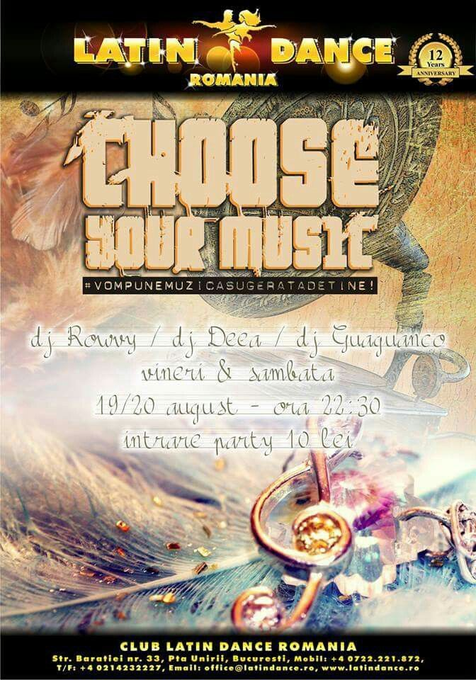 19 & 20 August, 22:30, Choose Your Music at Latin Dance Romania.