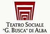 """Eventi News 24: Teatro Sociale """"G. Busca"""" di Alba - Stagione teatrale 2013 - 2014 Proposto da www.eventinews24.com"""