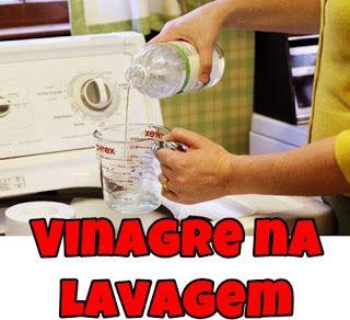 DICA: Os benefícios do vinagre na lavagem de roupas