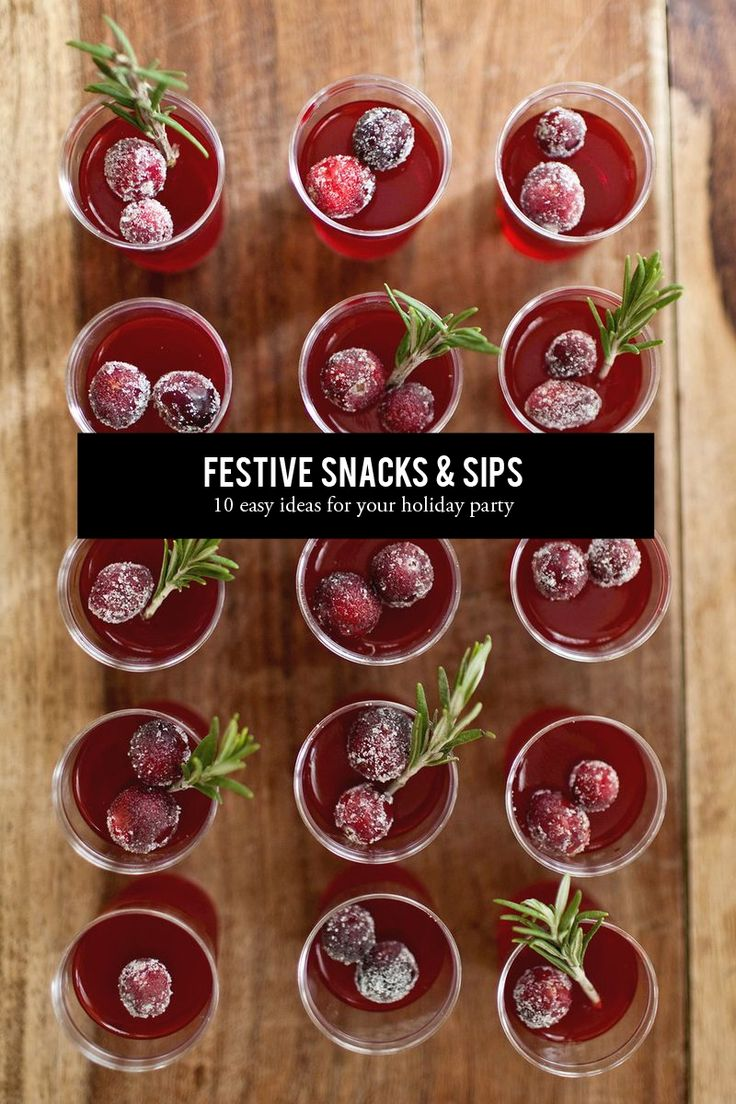 10 Festive Snacks + Sips for the holidays #theeverygirl #holiday #cocktail