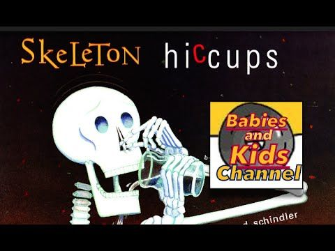 SKELETON Hiccups | HALLOWEEN STORY TIME | Babies and Kids Channel for ch...